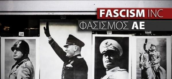 """Επιτυχής η προβολή του """"Φασισμός Α.Ε."""""""